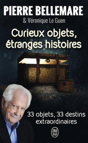 Curieux objets, étranges histoires - J'ai lu - 9782290142424 -