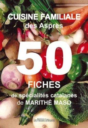 Cuisine familiale des Aspres. 50 fiches de spécialités catalanes - Edition Les Presses littéraires - 9782350733456 -