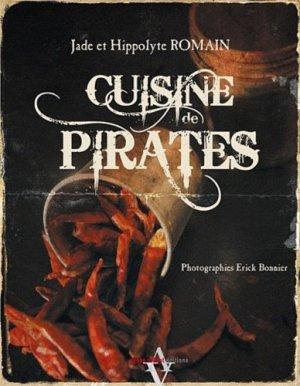 Cuisine de Pirates - Agnès Viénot Editions - 9782353261017 -
