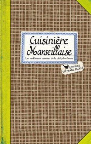 Cuisinière marseillaise - les cuisinières sobbollire - 9782357520530 -
