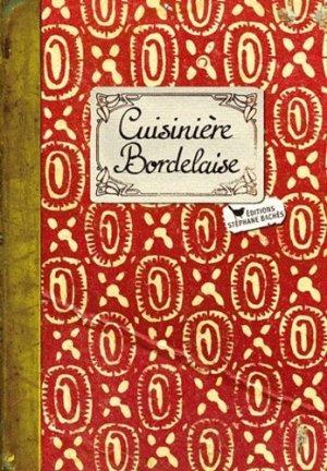 Cuisinière bordelaise - les cuisinières sobbollire - 9782357520752 -