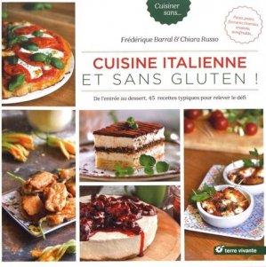 Cuisine italienne et sans gluten ! - terre vivante - 9782360983520 -