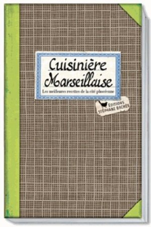 Cuisinière marseillaise - les cuisinières sobbollire - 9782368420102 -