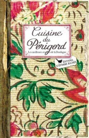 Cuisine du Périgord - les cuisinières sobbollire - 9782368420126 -