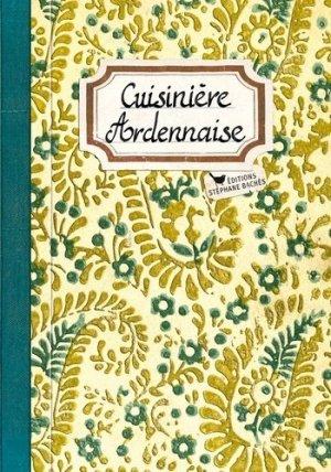 Cuisinière Ardennaise - les cuisinières sobbollire - 9782368420201 -