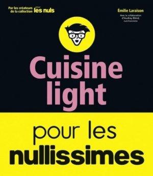 Cuisine light pour les nullissimes - first  - 9782412034217 -