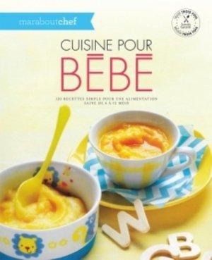 Cuisine pour bébé - Marabout - 9782501101936 -