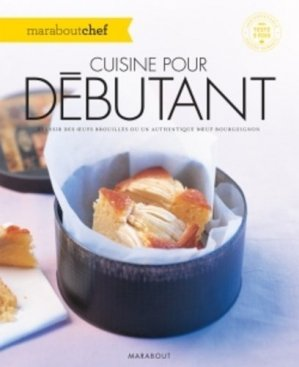 CUISINE POUR DEBUTANT - Marabout - 9782501112505 -