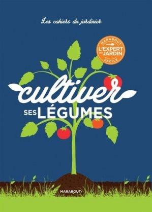 Cultiver ses légumes - marabout - 9782501120180