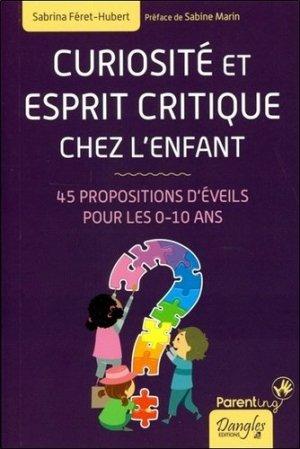 Curiosité et esprit critique chez l'enfant - dangles - 9782703312413