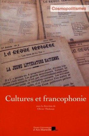 Cultures et francophonie - presses universitaires d'aix-marseille - 9782731410754 -