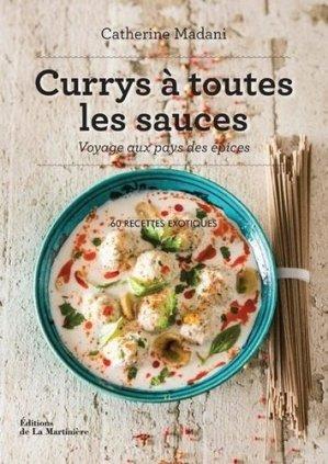 Currys à toutes les sauces. Voyage aux pays des épices - de la martiniere - 9782732493787 -