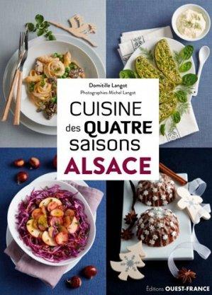 Cuisine des 4 saisons Alsace - Ouest-France - 9782737382468 -