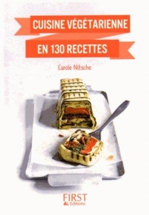 Cuisine végétarienne en 130 recettes - Editions First - 9782754074902 -