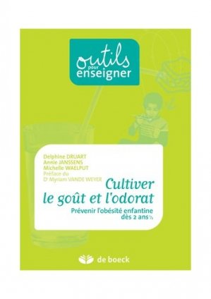 Cultiver le goût et l'odorat - De Boeck Education - 9782804160326 -