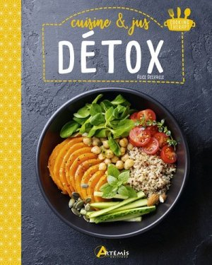 Cuisine et jus détox - artemis - 9782816015959 -