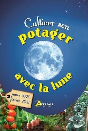 Cultiver son potager avec la Lune - artémis - 9782816015997 -