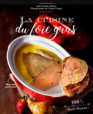 Cuisine du foie gras - sud ouest - 9782817705040 -