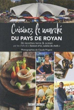 Cuisinez le marché de Royan - sud ouest - 9782817706863 -
