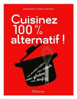 Cuisinez 100% alternatif ! - Minerva - 9782830711530 -