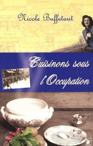 Cuisinons sous l'Occupation - ysec - 9782846730440 -