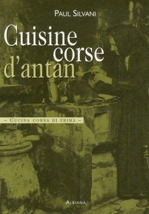 Cuisine corse d'antan. Cucina corsa di prima - Albiana - 9782846981668 -