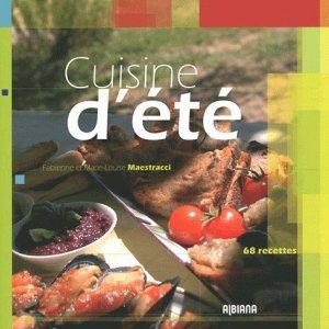 Cuisine d'été. 68 recettes - Albiana - 9782846983488 - rechargment cartouche, rechargement balistique