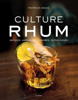 Culture Rhum - epa - 9782851208941 -