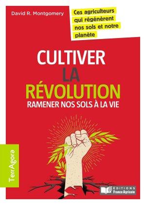 Cultiver la révolution - france agricole - 9782855576060 -