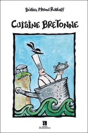 Cuisine bretonne - Christine Bonneton - 9782862536040 -