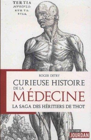 Curieuses histoires de la médecine - jourdan - 9782874665752