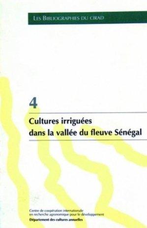 Cultures irriguées dans la vallée du fleuve Sénégal - Cirad - 9782876141711 -
