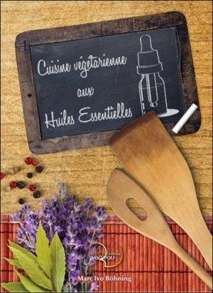Cuisine végétarienne aux huiles essentielles - recto verseau - 9782883432413 -