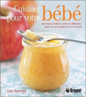 Cuisiner pour votre bébé - broquet (canada) - 9782896541201 -