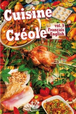 Cuisine créole. Volume 9, Edition bilingue français-anglais - Editions Exbrayat - 9782915390834 -