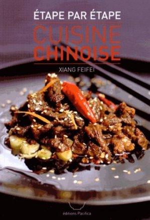 Cuisine chinoise étape par étape - Pacifica Paris - 9782916578194 -