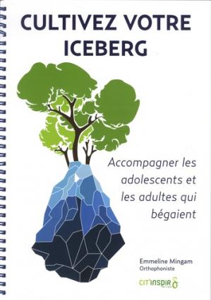 Cultivez votre iceberg - cit'inspir - 9782919675814 -