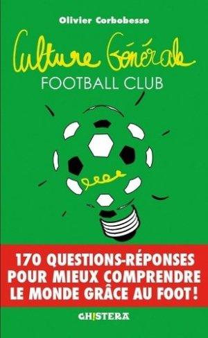 Culture générale football club - Chistera - 9782955608654 -