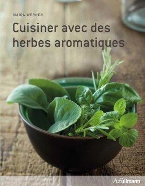 Cuisiner avec des herbes aromatiques maiga werner - Cuisiner avec des boites de conserves ...