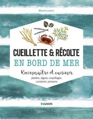 Cueillette & récolte en bord de mer - vagnon - 9791027101924 -