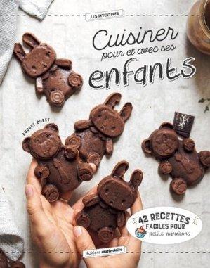 Cuisiner avec et pour ses enfants - Marie Claire Editions - 9791032303924 -