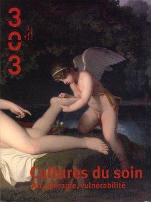 Cultures du soin - Art, thérapie, vulnérabilité - revue 303 - 9791093572246 -