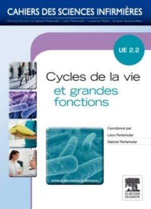 Cycles de la vie et grandes fonctions - elsevier / masson - 9782294708022 -