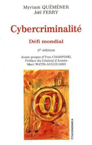 Cybercriminalité. Défi mondial, 2e édition - Economica - 9782717857009 -