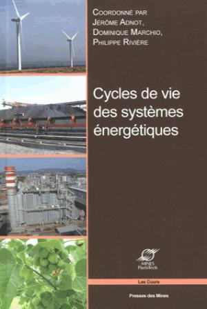 Cycles de vie des systèmes énergétiques - presses des mines - 9782911256950 -
