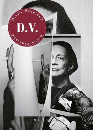 D.V. Diana Vreeland - Séguier Editions - 9782840497783 -