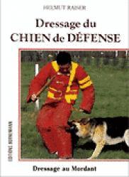 Dressage du chien de défense - bornemann - 9782851824783 -
