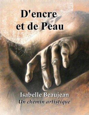 D'encre et de Peau. Un chemin artistique - Books on Demand Editions - 9782322234035 -