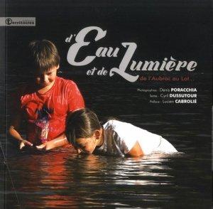 D'eau et de lumiere. De l'Aubrac au Lot... Avec 1 DVD - AS3 Editions - 9791096472062 -
