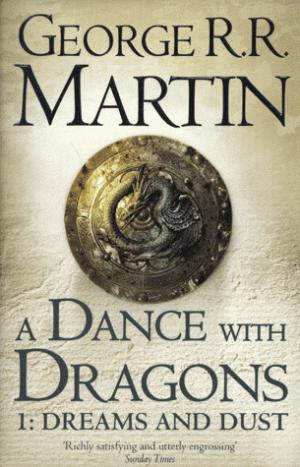 A Dance whith Dragons 1: Dreams and Dust - harpercollins - 9780007466061 -